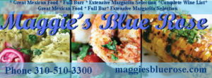 Maggie's Blue Rose Restaurant on Catalina Island. For the finest Mexican Food